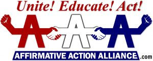 Affirmative Action Alliance Logo:  Unite! Educate! Act!